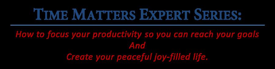 Time Matters Expert Series